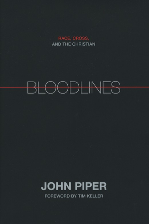 Book Review: Bloodlines by John Piper