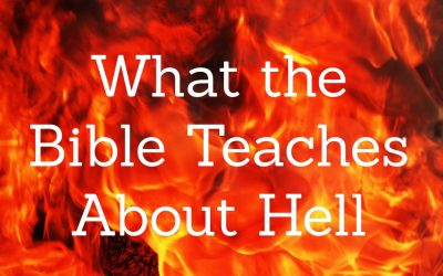 What the Bible Teaches about Hell